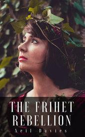 The Frihet Rebellion by Neil Davies