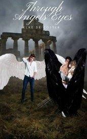 Through Angel's Eyes by Nefelibata