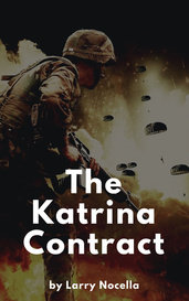 The Katrina Contract by Larry Nocella