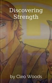 Discovering Strength by Cleo Woods