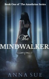 The Mindwalker (Book One of the Amathrine Series) by missannanovella