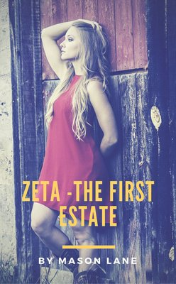 ZETA   -The First Estate- by Mason Lane