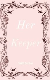 Her Keeper by Ruth Corbin