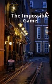 The Impossible Game by Moxie Rose