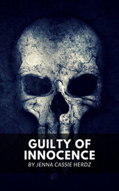 Guilty of Innocence by Jenna Cassie Herdz
