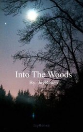 Into The Woods by JayRenea