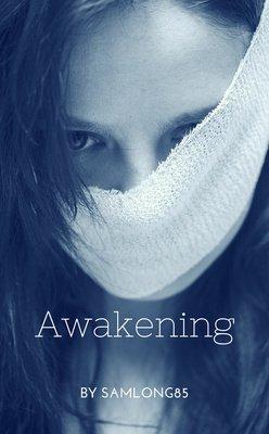 Awakening by Samlong85
