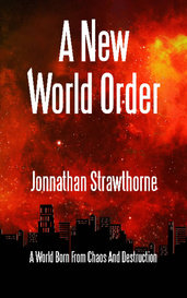 A New World Order (Book 1) by Jonnathan Strawthorne