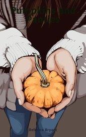 Pumpkins and Panties by Rebecca Bryant
