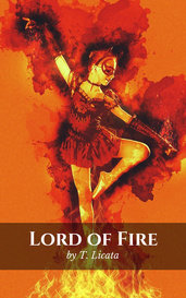 Lord of Fire by T. Licata