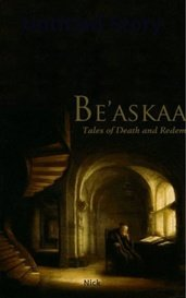 Be'askaas - Tales of Death and Redemption (Soul Forge Series Book 1) by Nick