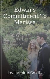 Edwin's Commitment To Marissa by Laraine Smith