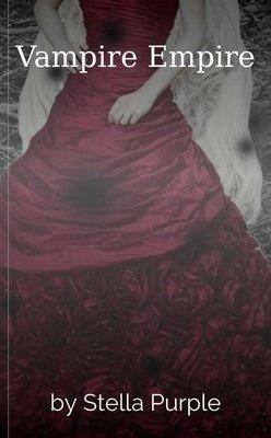 Vampire Empire by Stella Purple