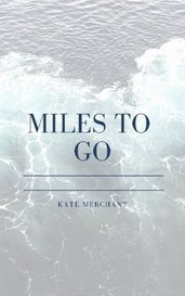 Miles to Go by Katemerchant