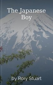 The Japanese Boy by Rory Stuart