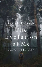 The Evolution of Me by Serrell Johnson