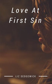 Love At First Sin by Liz Sedgewick