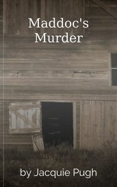 Maddoc's Murder by Jacquie Pugh