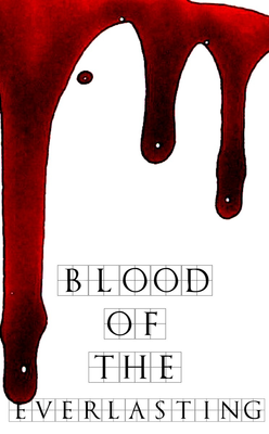 The Blood of the Everlasting by Shannon Billings