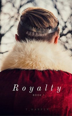 Royalty (Book 1) by T_Harper