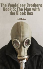 The Vendeleer Brothers Book 5: The Man with the Black Box by Lexi Melton