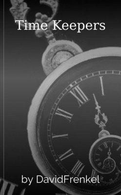 Time Keepers by DavidFrenkel