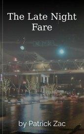 The Late Night Fare by Patrick Zac