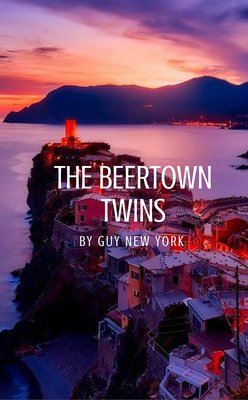 The Beertown Twins by Guy New York
