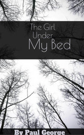 The Girl Under My Bed  by Paul George