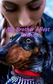 My Brother's Best Friend by KaysZombieAnatomy