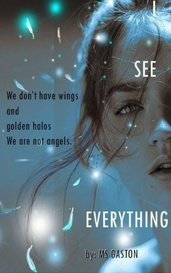 I SEE EVERYTHING by M.S GASTON