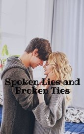 Spoken Lies and Broken Ties by Parmanj