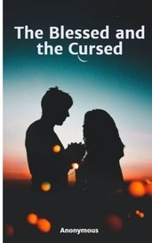 The Blessed and the Cursed by Anonymous