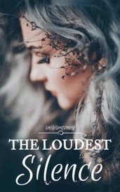 The Loudest Silence by snisismtoney12