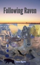 Following Raven by Teanna Byerts