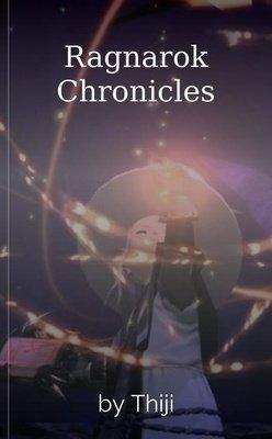 Ragnarok Chronicles by Thiji