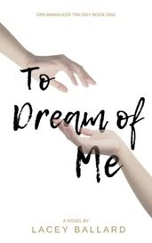 To Dream of Me by Lace