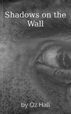 Shadows on the Wall by Oz Hall