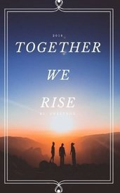 Together We Rise by Sweetrox