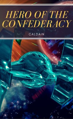 Hero of the Confederacy by Caldain