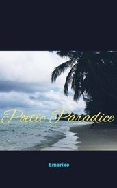 Poetic Paradise by Emarixo