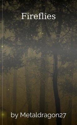 Fireflies by Metaldragon27