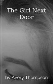 The Girl Next Door by Avery Thompson