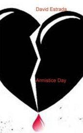Armistice Day by David Estrada