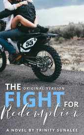 The Fight For Redemption - BOOK TWO by Trinity Sunalee