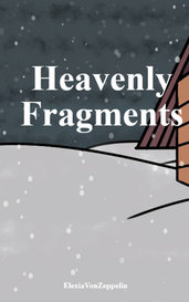 Heavenly Fragments by ElexiaVonZeppelin