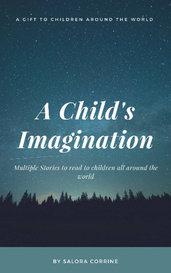 A Child's Imagination by Salora Corrine