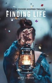Finding Life | Finders Keepers #2 by Bella O'Brien