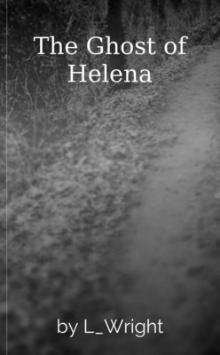 The Ghost of Helena by L_Wright