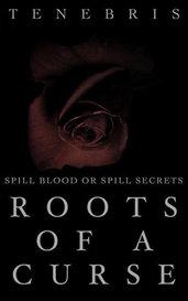 Roots of a Curse by Ash Tenebris